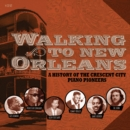 Walking to New Orleans: A History of the Crescent City Piano Pioneers - CD