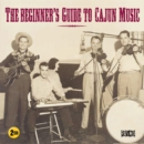 The Beginner's Guide to Cajun Music - CD
