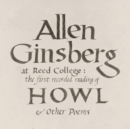 At Reed College: The First Recorded Reading of 'Howl' & Other... - CD