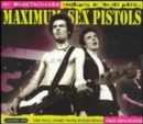 Maximum Sex Pistols: The Unauthorised Biography of the Sex Pistols - CD