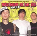 More Maximum Blink 182: The Unauthorised Biography of Blink-182 - CD