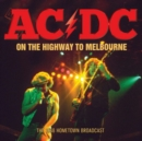 Highway to Melbourne: The 1988 Hometown Broadcast - CD