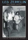 Led Zeppelin: Way Down Inside - Their Incredible Story - DVD