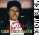 Thriller: Celebrating 25 Years of Thriller (25th Anniversary Edition) - CD