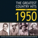 The Greatest Country Hits of 1950 - CD
