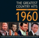 The Greatest Country Hits of 1960 - CD