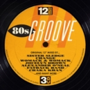 12 Inch Dance: 80s Groove - CD