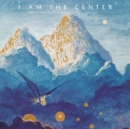 I Am the Center: Private Issue New Age in America, 1950-1990 - Vinyl