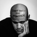 Don't Feed the Monster - CD