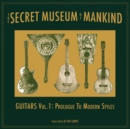 The Secret Museum of Mankind: Guitars Vol. 1 - Prologue to Modern Styles - Vinyl