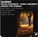 Samuel Barber: Violin Concerto/Piano Concerto/Adagio for Strings - CD