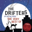Up On the Roof: The Very Best of the Drifters - CD