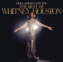I Will Always Love You: The Best of Whitney Houston (Deluxe Edition) - CD