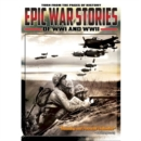 Epic War Stories of WWI and WWII - DVD