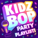 Kidz Bop Party Playlist! - CD