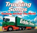Trucking Songs: Trucking All Over the World - CD