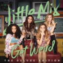 Get Weird (Deluxe Edition) - CD