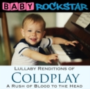 Coldplay: A Rush of Blood to the Head: Lullaby Renditions - CD