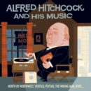 Alfred Hitchcock and His Music - CD