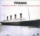 Titanic - Survivors in Their Own Voice [french Import] - CD