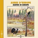 Aubes D'Europe: Dawns in Europe - CD