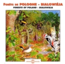 Forets De Pologne - Bialowieja: Forests of Poland - Bialowieja - CD