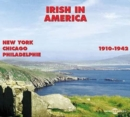 Irish in America 1910 - 1942 [french Import] - CD