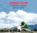Honky Tonk Country Music 1945 - 1953 [french Import] - CD