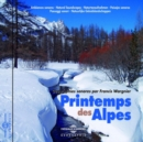 Printemps Des Alpes: Géographies Sonores Par Francis Wargnier - CD