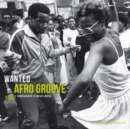 Wanted Afro Groove: From Diggers to Music Lovers - Vinyl