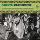 Oriental Rare Groove: Rare Funky Songs from the Arabic World - Vinyl