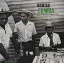 Wanted Cumbia: From Diggers to Music Lovers - Vinyl