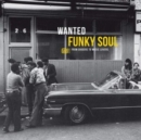 Wanted Funky Soul: From Diggers to Music Lovers - Vinyl
