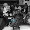 Wanted Soul: From Diggers to Music Lovers - Vinyl