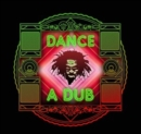 Dance a Dub (Lee Groves Dubtraphobic Remixes) - CD