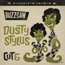 Buzzsaw Joint Cut 6: Dusty Stylus - Vinyl