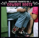 Roadhouse Favorites: Cowboy Boots - Vinyl
