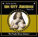 The One and Only... Sin City Jukebox: The Double Barrel Edition - Vinyl