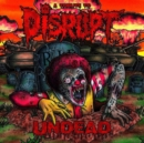 Undead - A Tribute to Disrupt - CD