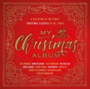 My Christmas Album: A Selection of the Finest Christmas Classics of All Times - CD