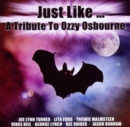 Just Like... A Tribute to Ozzy Osbourne - CD
