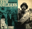 The Best of New Orleans: Jazz, Funk, Blues & 2nd Line Strut - CD