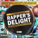 Rapper's Delight: Ultimate Hip Hop Anthems - CD
