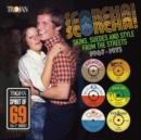 Scorcha!: Skins, Suedes and Style from the Streets 1967-1973 - Vinyl
