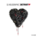 Detroit Love: DJ Holographic - Vinyl