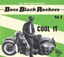 The 'Mojo' Man Presents: Boss Black Rockers: Cool It - CD