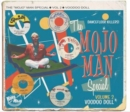 The Mojo Man Special: Voodoo Doll (Dancefloor Killers) - CD