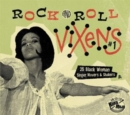 Rock and Roll Vixens: 25 Black Woman Singer, Movers & Shakers - CD