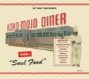 The 'Mojo' Man Presents: Koko-Mojo Diner: Soul Food - CD