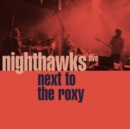 Next to the Roxy: Live - CD